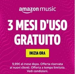 3 mesi gratis di musica illimitata…