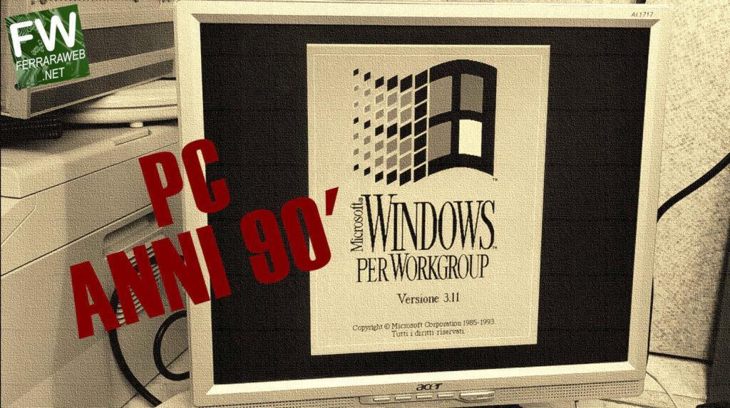 PC anni 90′